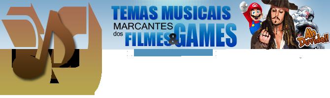 50 temas musicais marcantes dos Filmes e Games