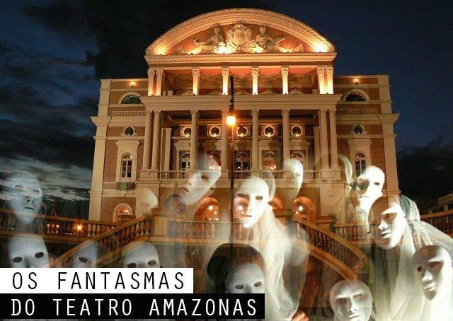 A história (verdadeira) dos fantasmas do Teatro Amazonas (1)